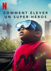comment-elever-un-super-heros